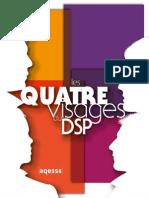 Quatre Visages DSP