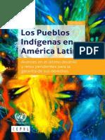 Los Pueblos Indígenas en América Latina. Avances en El Último Decenio y Retos Pendientes Para La Garantía de Sus Derechos. CEPAL 2014