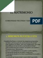 EL MATRIMONIO COMUNIDAD FECUNDA Y EDUCADORA.pptx