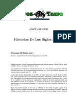 London, Jack - Historias de Los Siglos Futuros