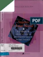78803554 PAIVA Antonio Cristian Saraiva Sujeito e Laco Social a Producao de Subjetividade Na Arquegenealogia de Michel Foucault Relume Dumare Rio de Jane (1)