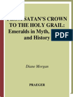 From Satan's Crown to the Holy Grail - Emeralds in Myth, Magic, And History