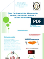 dieta cardiosaludable alimentacion variada y balanceada en base a la dieta mediterranea monografia.pptx