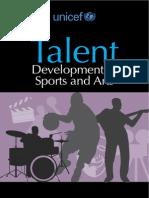 Talent Development in Sports and Arts