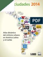 Atlas dinámico del ciclismo urbano en América Latina y el Caribe (BID, 2014)