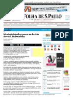 Ideologia Interfere Pouco Na Decisão de Voto, Diz Datafolha - 14-10-2013 - Poder - Folha de S