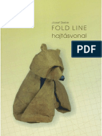 """Jozsef Zsebe's """"Fold line"""""""