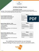 Colonial Medical Bridge