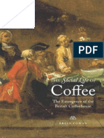The Social Life of Coffee - The Emergence of the British Coffehouse