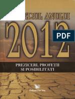 29316571 Misterul Anului 2012 Preziceri Profetii Si Posibilitati Articole Din Autori Celebri in Domeniu