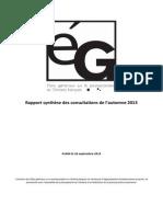 Rapport Synthèse Des Consultations de l'Automne 2013 - États Généraux Sur Le Postsecondaire en Ontario Français