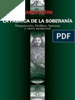 La Fábrica de La Soberanía. Maquiavelo, Hobbes, Spinoza y Otros Modernos - Altini, Carlo