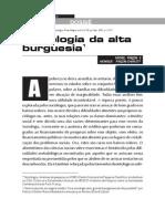 PINCON, Michel e PINCON-CHARLOT, Monique. Sociologia Da Alta Burguesia. Sociologias [Online]. 2007, n.18, Pp. 22
