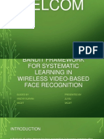 Seminar presentation of Bandit Framework For Systematic Learning InWireless Video-Based Face Recognition