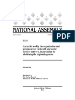 An Act to modify the organization and governance of the health and social services network, in particular by abolishing the regional agencies