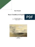 Bases Científicas Do Espiritismo (Epes Sargent)