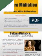 Cultura Midiática