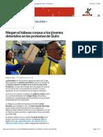 Niegan el hábeas corpus a los jóvenes detenidos en las protestas de Quito | El Comercio