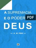 A-Supremacia-o-Poder-de-Deus-por-Arthur-Walkington-Pink.pdf