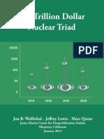 140107 Trillion Dollar Nuclear Triad