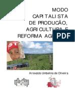 Oliveira, A.U. - Modo de Producao Capitalista, Agricultura e Reforma Agraria