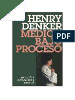Henry Denker - Médico Bajo Proceso