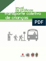 Manual de Boas Práticas No Transporte Coletivo de Crianças