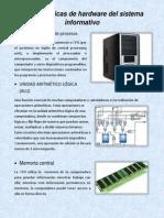 Características de Hardware Del Sistema Informativo