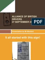 Mr Mustard-Alliance of British Drivers