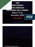 -Iom- Montserrat-ovni Emergeix Per Sobre Els Arbres- 12-12-2009- Mouad Essemmaa