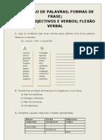 FORMAÇÃO DE PALAVRAS; FORMAS DE FRASE;NOMES, ADJECTIVOS E VERBOS; FLEXÃO VERBAL