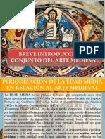 BREVE INTRODUCCIÓN AL CONJUNTO DEL ARTE MEDIEVAL.pptx