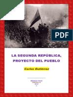 La Segunda Republica Proyecto Del Pueblo
