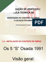 5. AULA 04 - C. E. I - Canteiro de Obra - Canteiro de Obras
