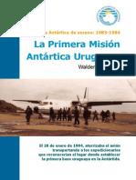 La Primera Mision Antartica Uruguaya - Waldemar Fontes