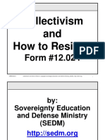 Collectivism and How to Resist It Course, Form #12.024