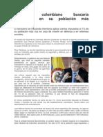 Gobierno Colombiano Buscaría Dividendos en Su Población Más Adinerada