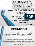 Deontología, Ética y Responsabilidad Médica