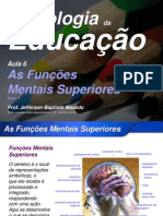 Psicoeduc Aula6 Funções Mentais Superiores Parte 1