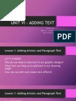 Unit VI - Adding Text