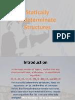 Statically Indeterminate Structures