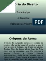 História Do Direito - Roma - Reinado e República (1)
