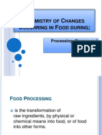 Chemistry of Changes Occurring in Food During1