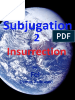 Subjugation II - Insurrection by Fel ©