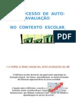 O PROCESSO DE AUTO-AVALIAÇÃO POWERPOINT