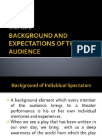 Background and Expectations of the Audience