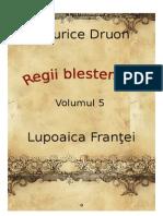 Maurice Druon - Regii Blestemati Vol.5 - Lupoaica Frantei [v. BlankCd]