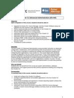 Sun Cluster 3.2 Advanced Administration (ES-445)