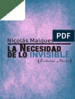 La Necesidad De Lo Invisible. Nicolás Maiques.pdf