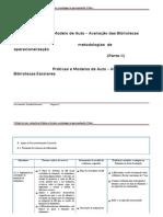 O modelo de Auto - Avaliação da BE metodologias de operacionalização (II parte)